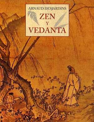 No-dualidad Libros | Zen y Vedanta, por Arnaud Desjardins